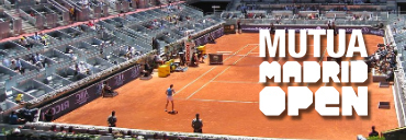 MADRID OPEN - KVALIFIKACE & 1.KOLO